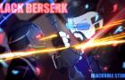 Madness: BLACK BERSERK EP1 - Pilot
