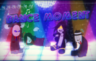 Dance Moment (Madness Day 2020)