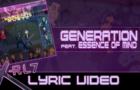 X-RL7 - Generation (Lyric Video)