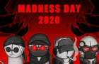 madness day!