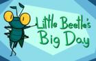 Little Beetle's Big Day