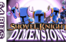 64 Bits - Shovel Knight Dimensions