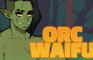 Orc Waifu