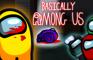 Basically Among Us | An Among Us Animation