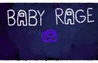 Among Us: Baby Rage