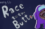 Among Us|| Race to the Button