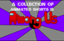 A Collection of Animated Shorts is Among Us