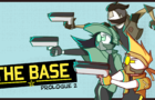 THE BASE | Target.Fools (Prologue 2)