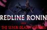 "Redline Ronin and The Seven Deadly Swords - Opening 1 | ""Resurrection"""