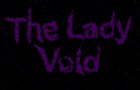 The Lady Void