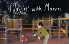 Playin' with Marvin