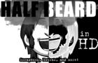 Half Beard HD Special