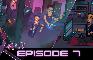 X-RL7 - Episode 7 - Devine Intervention
