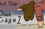 Next Stop: Door Gag #2