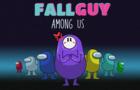 Fallguy Among Us