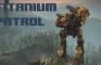 Titanium Patrol