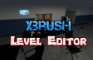 Level Editor xbrush