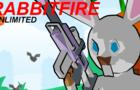 RabbitFire Unlimited