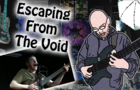 Life (Escape From The Void) - Vlogimation Ep 5