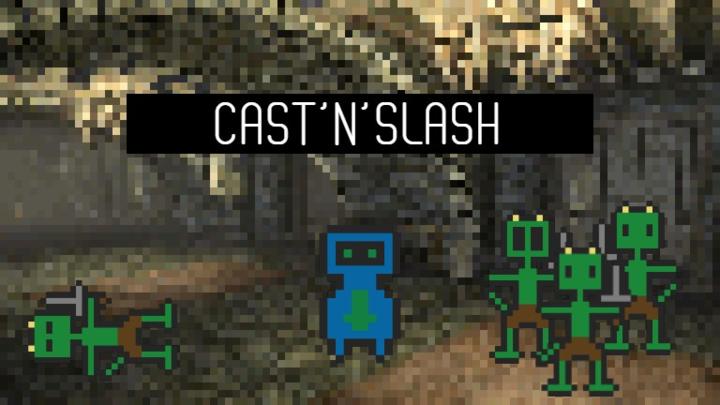 Cast'n'Slash! (v0.0.2)