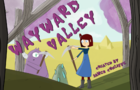 Wayward Valley