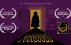 Possessed - An Animated Exorcism