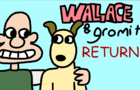 WALLACE AND GROMIT RETURN