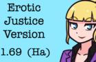 Erotic Justice Ver 1.69 (Ha)