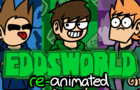 Eddsworld - Opening Song [RE ANIMATED]