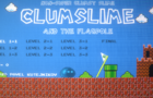 Clumslime and the Flagpole