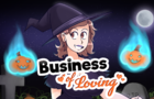 Business of Loving - Hallow's Eve 2020