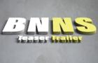 BNNS Teaser Trailer