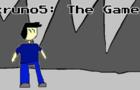 kruno5: The Game!