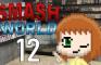 Smash World - Episode 12: Anger