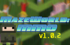 MazeWorld: MMO