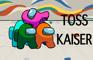 Toss Kaiser - Among Us TFS