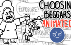 Choosing Beggars Animated