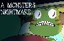 A Monster's Nightmare