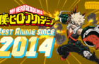 What is My Hero Academia? (Best Anime since 2014)