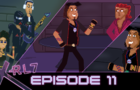 X-RL7 - Episode 11 - The Party King