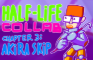 My part for Half-life collab (Chapter 3: AKIRA SKIP)