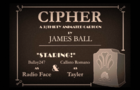 CIPHER - By James Ball - 3-Thirty 2020