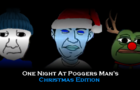 One Night At Poggers Man's: Christmas Edition
