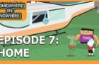 HOME - Episode 7