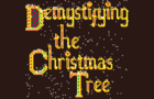 Demystifying the Christmas Tree