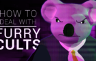 How to deal with Furry Cults