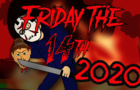 Friday The 14th 2020