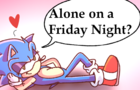 Alone on a Friday Night?