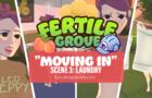 Fertile Grove: Moving In - Scene 3