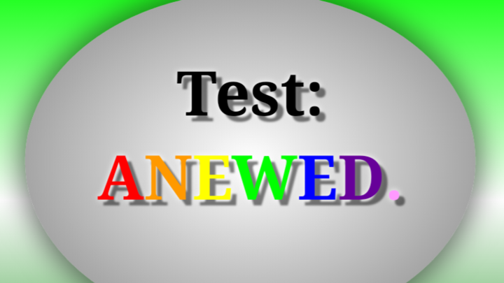 Test: ANEWED.